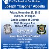 """Fundraiser for the Family of Sergeant Joseph """"Capone"""" Abdella, Friday, November 27, 2015 at the Gaelic League of Detroit"""
